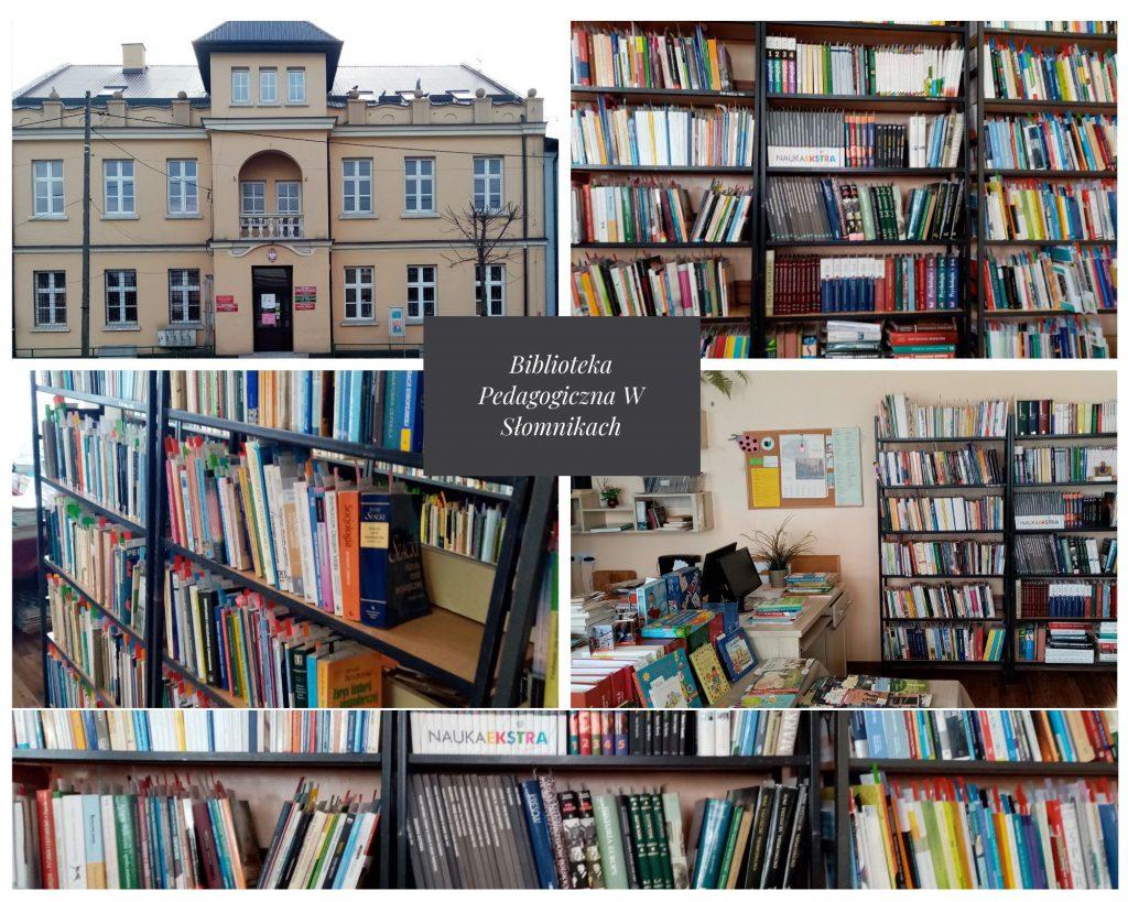"""Kolaż 5  zdjęć  ( budynek - ul Kościuszki 26 oraz regały z książkami)  w środku napis """"Biblioteka Pedagogiczna w Słomnikach""""."""